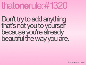 Quotes About Being Beautiful The Way You Are