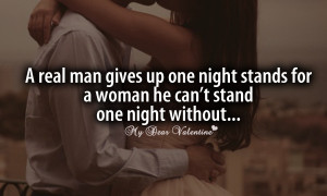 Real Man Gives Up One Night Stands For A Woman He Can't Stand One ...