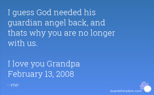 Grandpa Guardian Angel Quotes I guess god needed his guardian angel ...