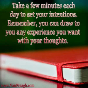 Set your intentions each day