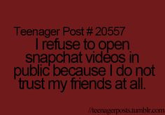 ... snapchat quotes, funny things to do in public, friend, snapchat funny