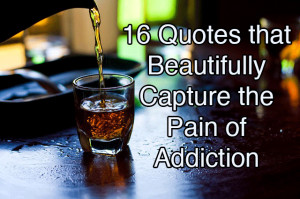 beautiful quotes about addiction