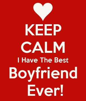 boyfriend ever boyfriend quote share this boyfriend quote on facebook