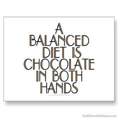 funny chocolate quotes | inspirational quotes balenced diet is ...