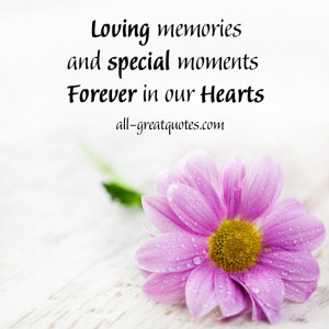 Loving memories and special moments Forever in our Hearts – FREE ...