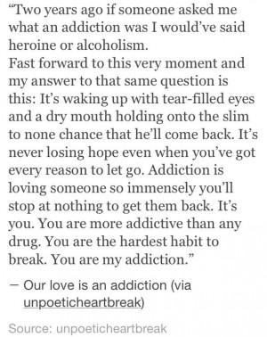 addicted-addicted-to-you-addiction-heartbreak-Favim.com-2504932.jpg