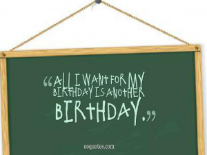 25th 2014 Leave ament Birthday picture it s my birthday quotes