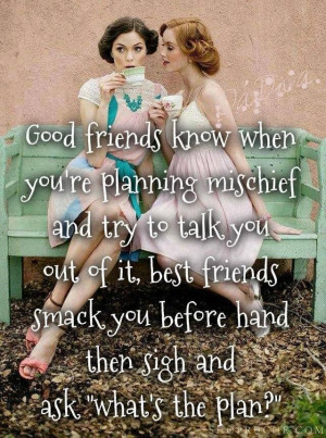 Best Friends up to mischief .. oh how many times my friends have had ...