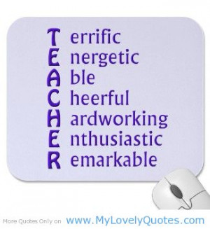 My teacher enthusiastic & remarkable quotes for science teachers