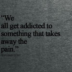 addicted, depressed, pain, quote, suicide, true
