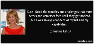 faced the troubles and challenges that most actors and actresses ...