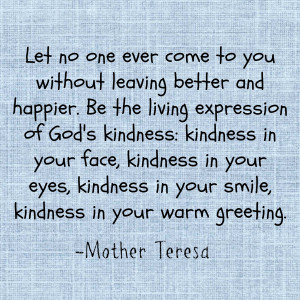 Mother Teresa Quotes On Kindness
