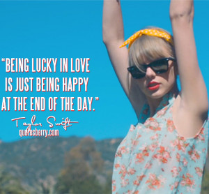 The Lucky One Taylor Swift Quotes