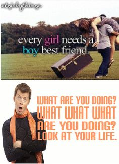 ... girly things, every girl needs a boy best friend, sassy gay friend