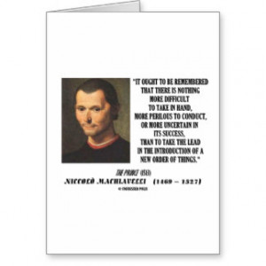 Niccolo Machiavelli New Order Of Things Quote Cards