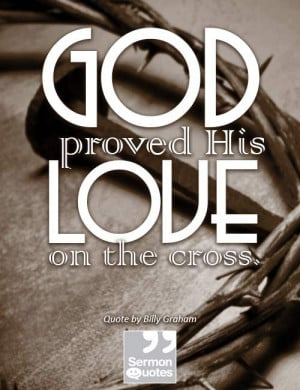 God proved His love on the cross.