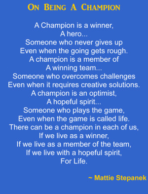 Champion Quotes Collection: Mattie Stepanek Quote About Being A ...
