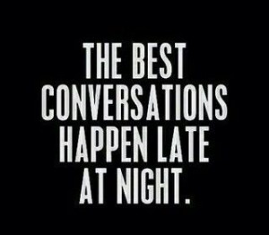 late night conversations quotes
