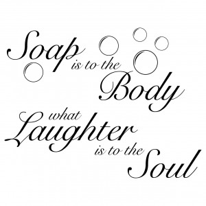 ... Soap Is To The Body Bathroom Quote Wall Stickers Self Adhesive Sticker