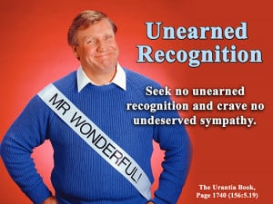 Unearned Recognition - Quote of the Day