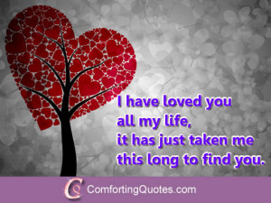 Love Of My Life Quotes For Him Romantic love quote for him