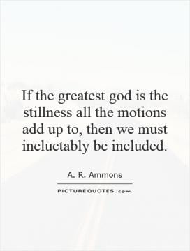Poetry Quotes A R Ammons Quotes