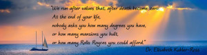 ... inspirational sayings about death and dying that you may be aware of