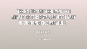 The jealousy and resentment that animate the terrorists also affect ...
