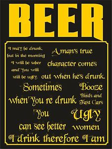 Details about 4247 BEER QUOTES FUNNY BIRDS AND FAST CARS BOOZE METAL ...