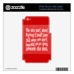RED WHITE FUNNY SMALL TOWN SAYINGS QUOTES HUMOR LA DECAL FOR iPod ...
