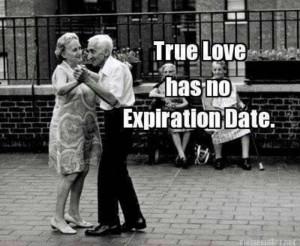 True Love has no expiration date