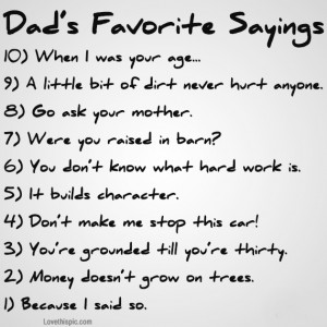 Dads Quotes Dads favorite sayings