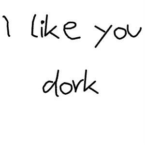 Love Quotes, I Like You Dork photo heart3-4-2-1-1-1.jpg