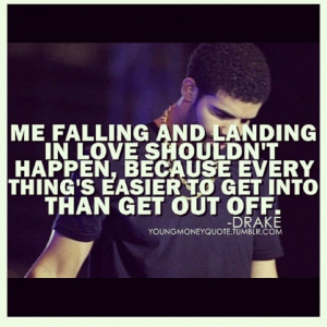 Quotes About Moving On By Drake