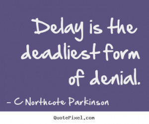Denial Quotes And Sayings