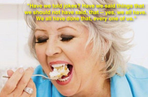 Let's have fun with Paula Deen's horrible racism