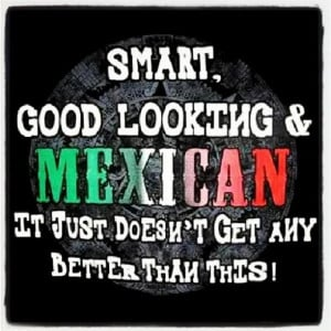 Lucky me! I found my mexican man #Mexicans.in.♥