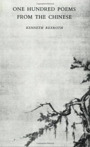... Kenneth Rexroth: Books including poems by Tu Fu, Tsu Dong Po & others