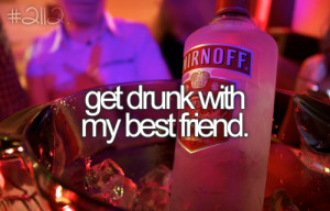 best friends and alcohol quotes