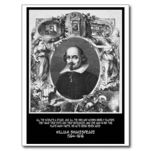 Shakespeare Quote ~ All The World's A Stage Postcard
