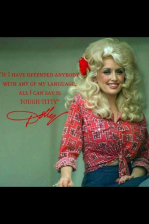 If I offend you..... - Dolly
