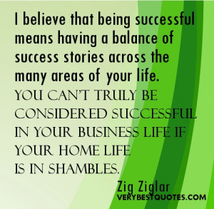 having a balance of success stories across the many areas of your life ...