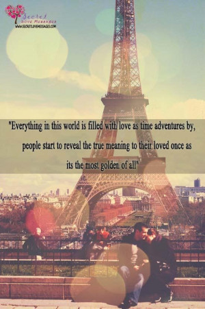 Everything in this world is filled with love quote