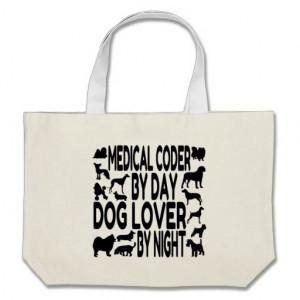 Dog Lover Medical Coder Bags