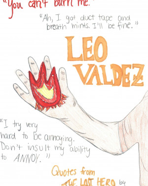 The Heroes of Olympus Leo Valdez Quotes