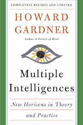 Howard Gardner Theory Multiple Intelligences Quotes