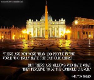 Venerable Archbishop Fulton J. Sheen, isn't it interesting that those ...