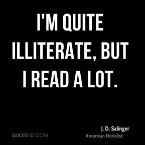 Illiterate Quotes