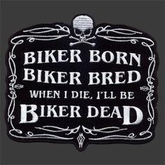 ... comments more biker belief biker bred biker quotes biker sayings