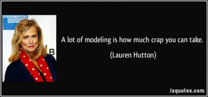 More Lauren Hutton Quotes